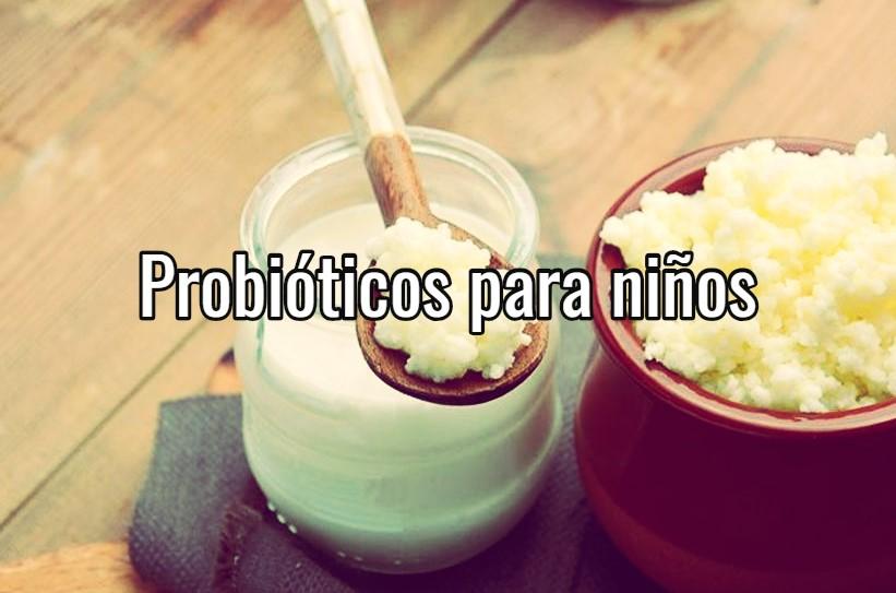 es bueno darles probioticos a los niños